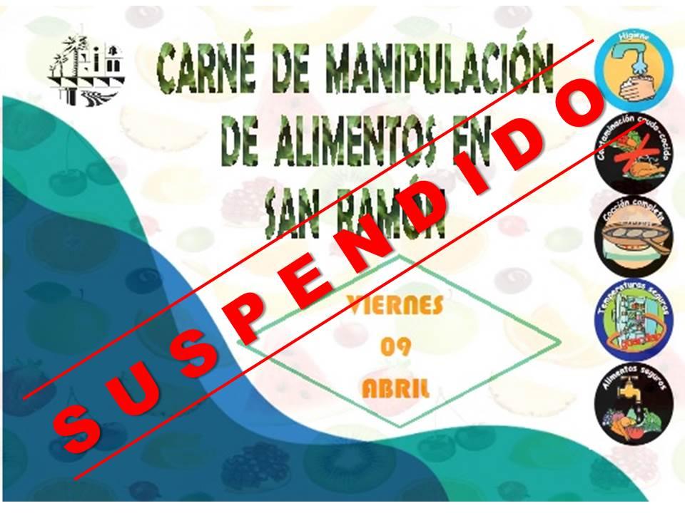 SUSPENDIDO CURSO MANIPULACION ALIMENTOS EN SAN RAMON